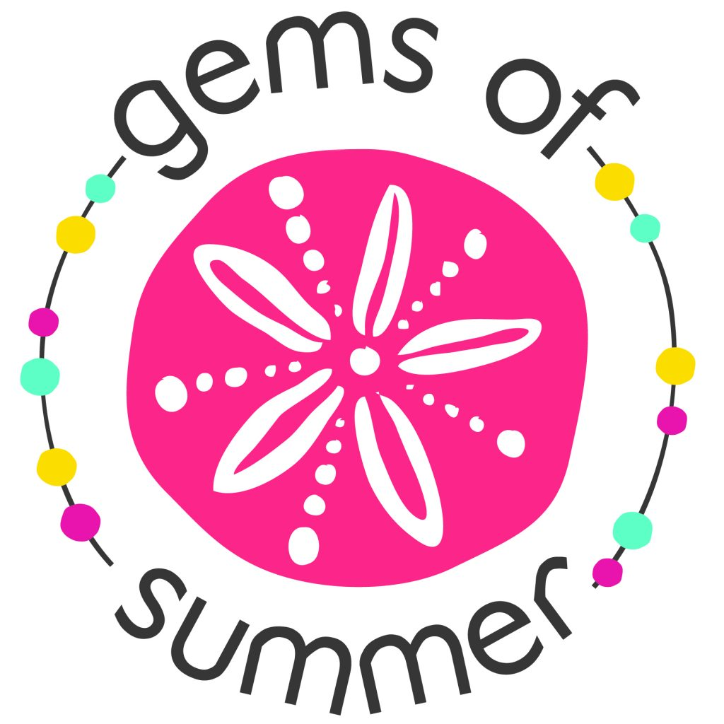 Gems of Summer